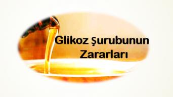 Glikoz Şurubunun Zararları