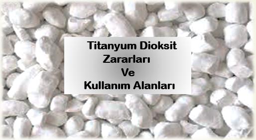 Photo of Titanyum Dioksit Zararları ve Kullanım Alanları