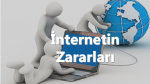 İnternetin Zararları
